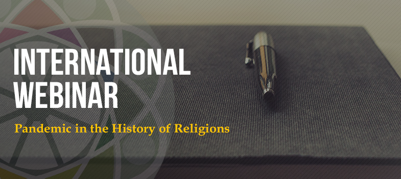 International Webinar – Pandemic in the History of Religions